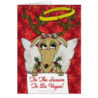 Reindeer Tis The Season to Be Vegan  Angel Gifts Card