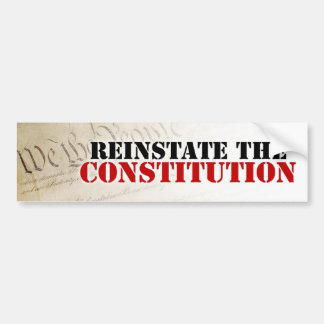 Reinstate the Constitution Bumper Sticker