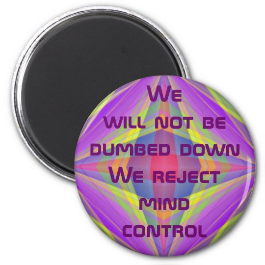 reject mind control magnet