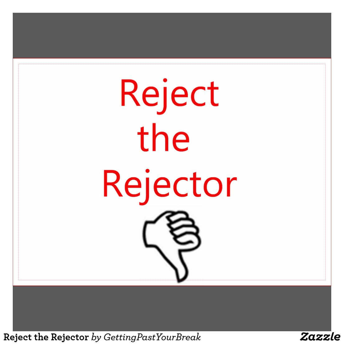 Reject the rejector