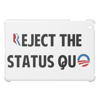 Reject the Status Quo Cover For The iPad Mini