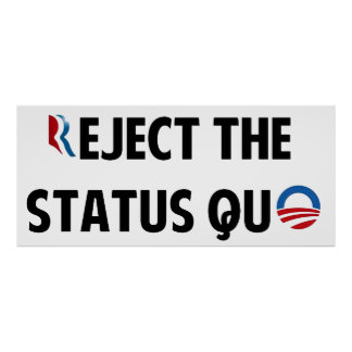 Reject the Status Quo Poster