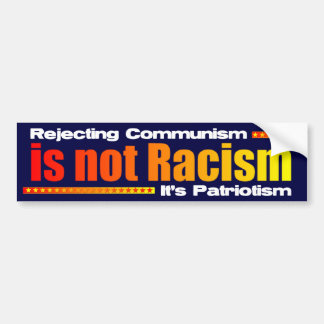 Rejecting Communism Bumper Sticker