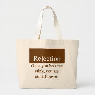 Rejection Bag