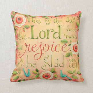 Rejoice and Be Glad Square Inspirational Pillow
