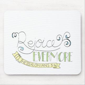Rejoice evermore mouse mat