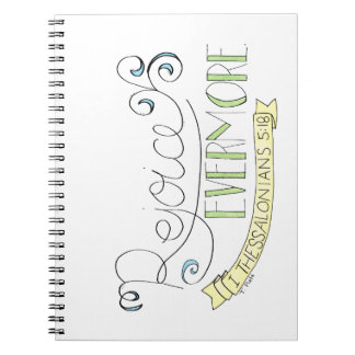Rejoice evermore notebook