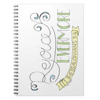 Rejoice evermore notebooks