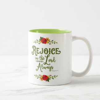 Rejoice in the Lord Always Phil 4:4 Mug