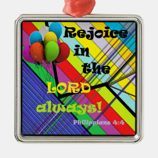 Rejoice in the Lord Always Silver-Colored Square Decoration