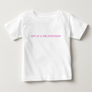 RELATIONSHIP BABY T-Shirt