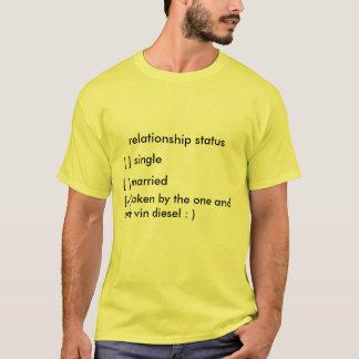 relationship status T-Shirt