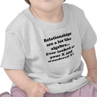Relationships Are Like Algebra T Shirts