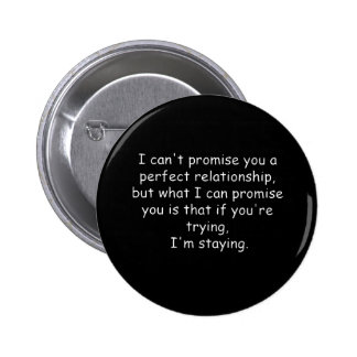 Relationships trying commitment love dedication 6 cm round badge