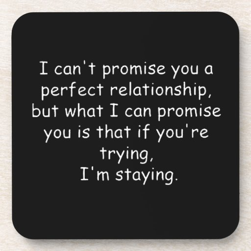 Relationships trying commitment love dedication beverage coaster