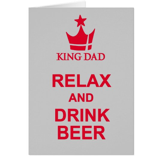 Relax and drink beer Father's Day grey red card