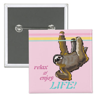 relax and enjoy life 15 cm square badge