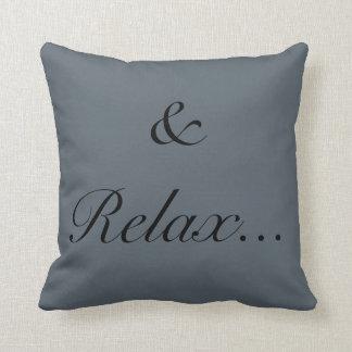 & Relax Cushion