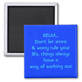 RELAX Don t let stress magnet