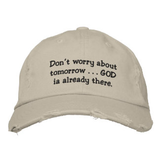 Relax...Don't worry. Embroidered Hat