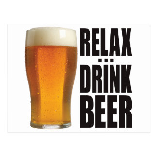 Relax Drink Beer Postcard