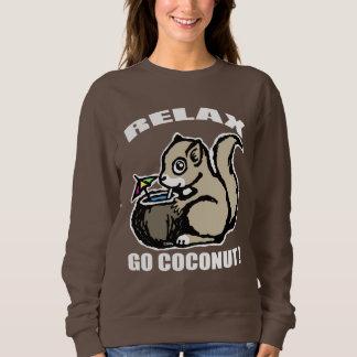 Relax! Go Coconut Sweatshirt