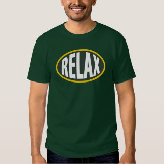 Relax Green T Shirts