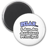 Relax...I Am An Assistant Principal