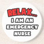 Relax ... I Am An Emergency Nurse