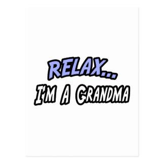Relax I m a Grandma Post Card