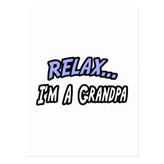 Relax I m a Grandpa Post Card