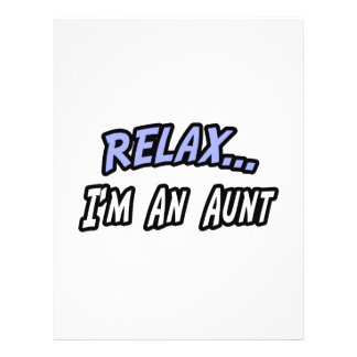Relax I m an Aunt Personalized Flyer