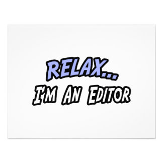 Relax I m an Editor Personalized Invitation