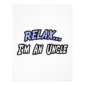 Relax I m an Uncle Flyer