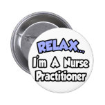 Relax...I'm A Nurse Practitioner