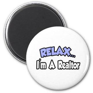 Relax...I'm A Realtor Refrigerator Magnet
