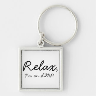 Relax, I'm an LMP Silver-Colored Square Key Ring