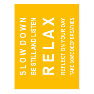 Relax Inspirational Message Yellow & White Postcard
