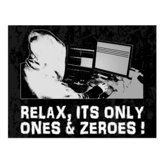 Relax Its Only Ones Zeroes Post Cards