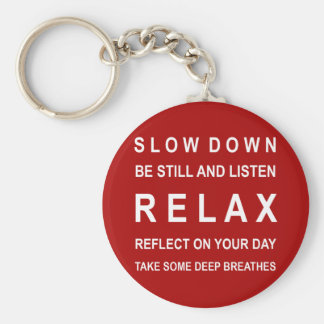 Relax Motivational Message Red & White Basic Round Button Key Ring