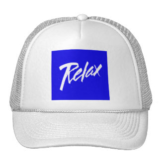 RELAX MOTTO ATTITUDE MOTIVATIONAL GOAL VACATION CH HAT