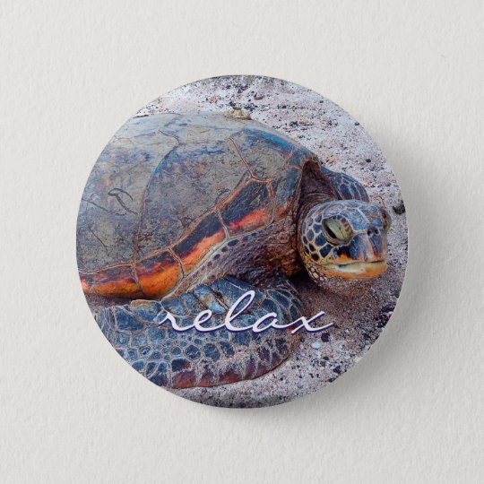 """Relax"" quote Hawaiian sea turtle close-up photo 6 Cm Round Badge"