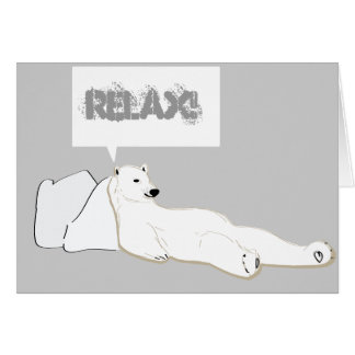 relax take it easy polar bear card
