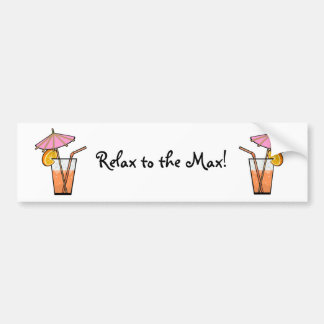 Relax To The Max! Bumper Sticker