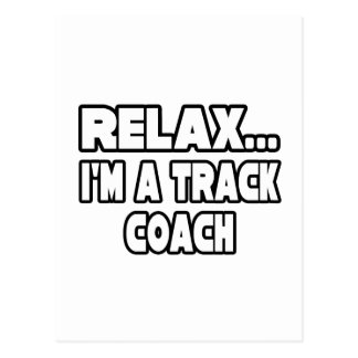 Relax...Track Coach Postcard