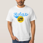 Relax Value T Tshirts