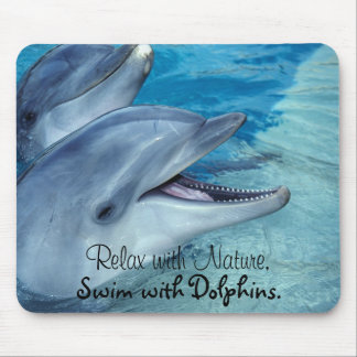 Relax with Nature, Swim with Dolphins. Mouse Mat