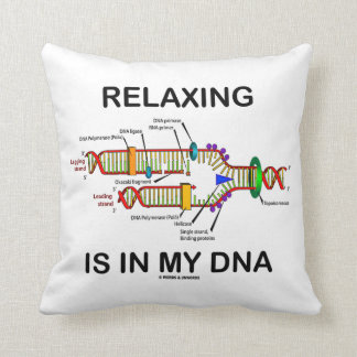 Relaxing Is In My DNA (DNA Replication) Cushion