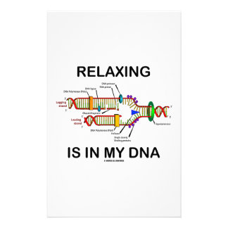 Relaxing Is In My DNA DNA Replication Stationery