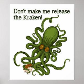 Release the Kraken Funny Poster